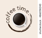 coffee time. poster with... | Shutterstock .eps vector #486058240