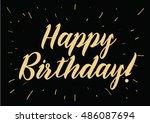 happy birthday inscription.... | Shutterstock . vector #486087694