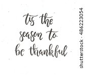 tis the season to be thankful.... | Shutterstock .eps vector #486223054