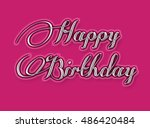 happy birthday greeting card... | Shutterstock . vector #486420484