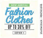 new arrival fashion clothes... | Shutterstock .eps vector #486561646