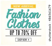 new arrival fashion clothes... | Shutterstock .eps vector #486561679