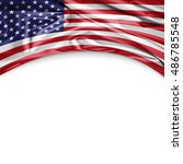 america  flag of silk with... | Shutterstock . vector #486785548