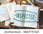 classified inspected inspection ... | Shutterstock . vector #486975760