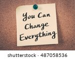 you can change everything | Shutterstock . vector #487058536
