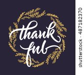thankful handwritten lettering. ... | Shutterstock .eps vector #487182370