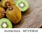 some fresh kiwi fruits ... | Shutterstock . vector #487193818