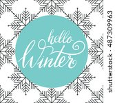 vector hand lettering hello... | Shutterstock .eps vector #487309963