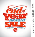 end of year biggest sale text... | Shutterstock .eps vector #487421023