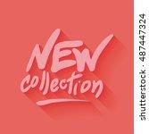 new collection hand written... | Shutterstock .eps vector #487447324