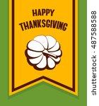 happy thanksgiving. orange flag ... | Shutterstock .eps vector #487588588