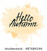 hello autumn card. modern brush ... | Shutterstock .eps vector #487684144