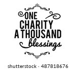 one charity a thoudans blessings | Shutterstock .eps vector #487818676