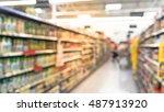 blurred image of supermarket... | Shutterstock . vector #487913920
