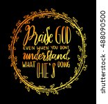 praise god with border frame. ... | Shutterstock .eps vector #488090500