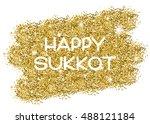 sukkot greeting card. happy... | Shutterstock .eps vector #488121184