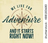 retro style adventure label... | Shutterstock .eps vector #488183680