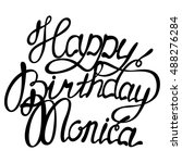 vector happy birthday monica... | Shutterstock .eps vector #488276284