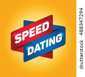 speed dating arrow tag sign.   Shutterstock .eps vector #488347294