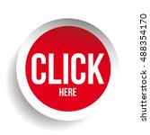 click here icon button | Shutterstock .eps vector #488354170