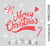 merry christmas hand drawn... | Shutterstock .eps vector #488423068