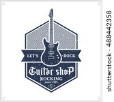vector retro styled guitar shop ... | Shutterstock .eps vector #488442358