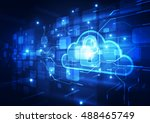 abstract security cloud... | Shutterstock .eps vector #488465749