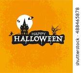 halloween poster   card  ... | Shutterstock .eps vector #488465878