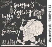 santa claus is coming with big... | Shutterstock .eps vector #488545468