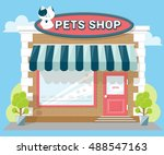 Stock vector facade pets or zoo store signboard with emblem cat awning and symbol in windows concept front 488547163