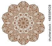 round brown mandala design.... | Shutterstock .eps vector #488589028