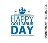 happy columbus day. national... | Shutterstock .eps vector #488589616