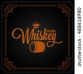 whiskey barrel label design... | Shutterstock .eps vector #488618980