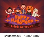 happy halloween. trick or treat.... | Shutterstock .eps vector #488646889