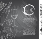 wine. chalk drawing style.... | Shutterstock .eps vector #488700493