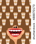 coffee cups and open mouth ... | Shutterstock .eps vector #488870173