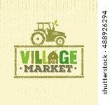 village market rough stamp... | Shutterstock .eps vector #488926294