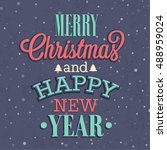 merry christmas and happy new...   Shutterstock .eps vector #488959024