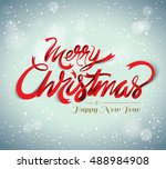 christmas greeting card. merry... | Shutterstock .eps vector #488984908