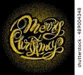 lettering merry christmas from...   Shutterstock .eps vector #489004348