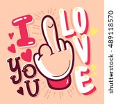 i love you. quote vector... | Shutterstock .eps vector #489118570