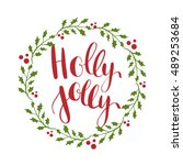 holly jolly  vector greeting... | Shutterstock .eps vector #489253684