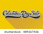 columbus day sale hand drawn... | Shutterstock .eps vector #489267436