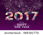 happy new year 2017 low poly... | Shutterstock .eps vector #489281770
