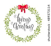 wreath of mistletoe inscription ... | Shutterstock .eps vector #489373114