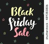 black friday sale poster. hand... | Shutterstock .eps vector #489383806