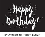 happy birthday inscription.... | Shutterstock . vector #489416524