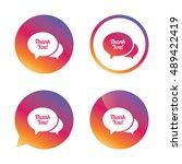 speech bubble thank you sign... | Shutterstock .eps vector #489422419