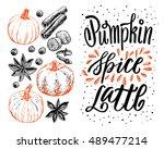 hand lettering pumpkin spice...   Shutterstock .eps vector #489477214