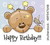 birthday card with teddy bear... | Shutterstock .eps vector #489547648